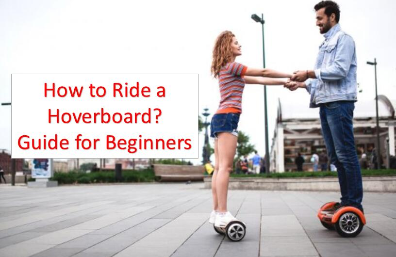 How to Ride a Hoverboard for beginners