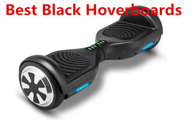 Best Black Hoverboards