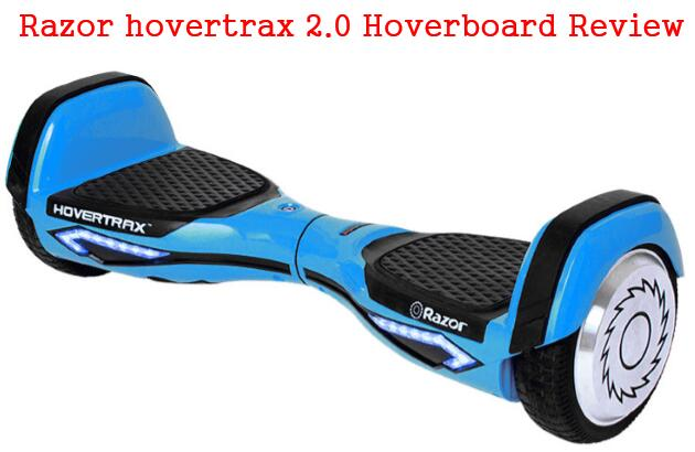 Razor Hovertrax 2.0 Hoverboard Review [2020 Update]